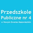 Przedszkole Publiczne nr 4 w Nowym Dworze Mazowieckim